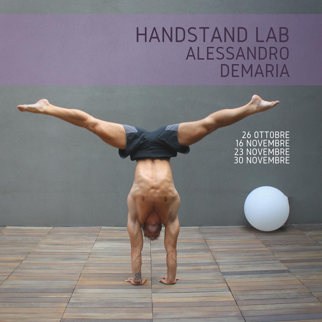 Handstand Lab – Con Alessandro Demaria – Ottobre/Novembre 2019