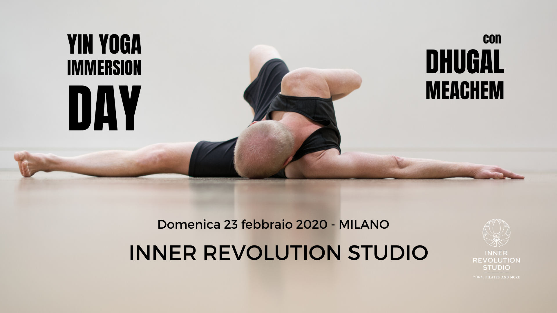 Yin Yoga Immersion Day Con Dhugal Meachem – 23 Febbraio 2020
