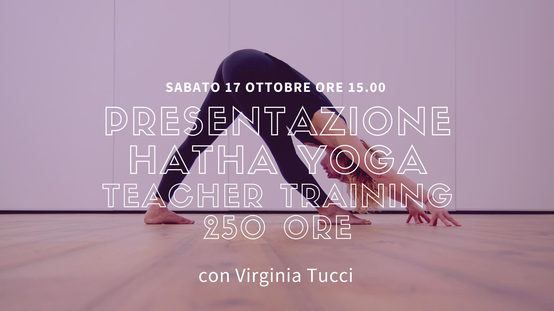 Presentazione Hatha Yoga TT 250h – 17 Ottobre