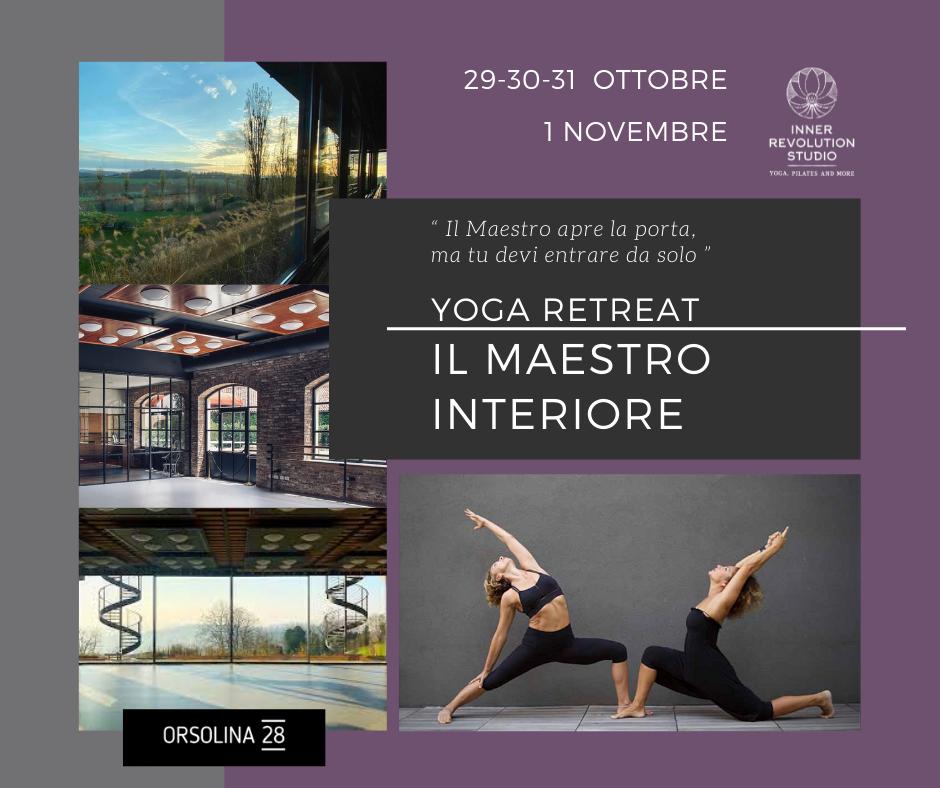 Il Maestro Interiore – Yoga Retreat  – Moncalvo 29-30-31 Ottobre-1 Novembre